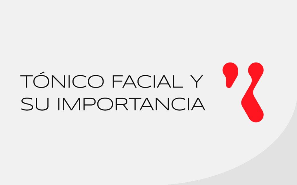 Tónico facial y su importancia